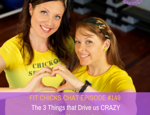 FIT CHICKS Chat Episode #149: The 3 Things that Drive us CRAZY with the  Fitness Industry