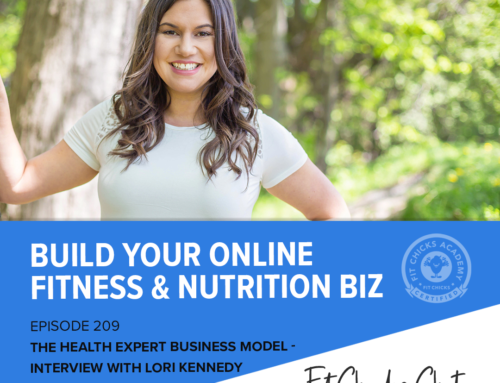 FIT CHICKS Chat Episode 209 – The Health Expert Business Model with Lori Kennedy