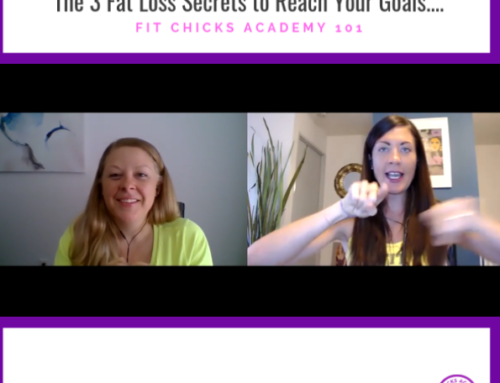 FIT CHICKS Chat Episode 244: Makeover Your Approach to Eating – The 3 Secrets to Effortless Fat Loss