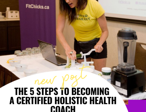 FIT CHICKS Chat Episode 255 – The Steps to Becoming a Certified Holistic Nutrition & Health Coach
