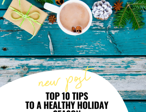 Top 10 Tips to a Healthy Holiday Season