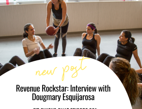 FIT CHICKS Chat Episode 301 – Revenue Rockstar: Interview with Dougmary Esquijarosa