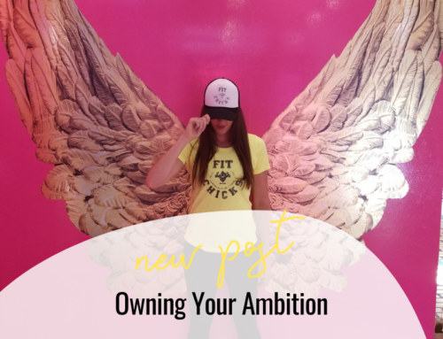 FIT CHICKS Chat Episode 347- Owning Your Ambition