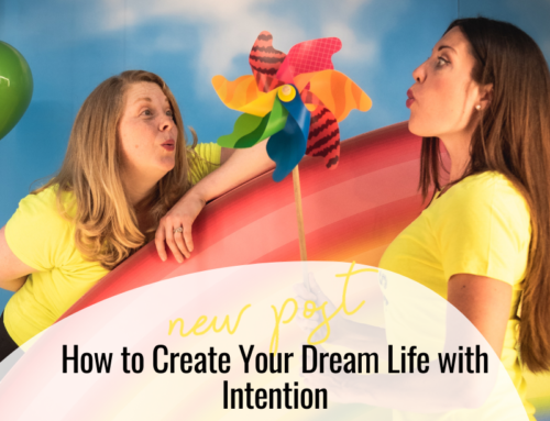 FIT CHICKS Chat Episode 349 – How to Create Your Dream Life with Intention