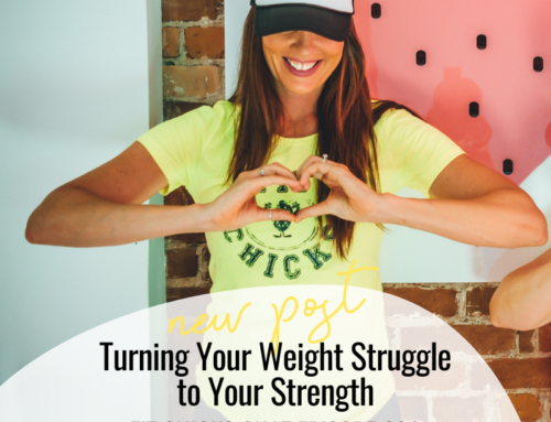 FIT CHICKS Chat Episode 360 – Turning Your Weight Struggle to Your Strength