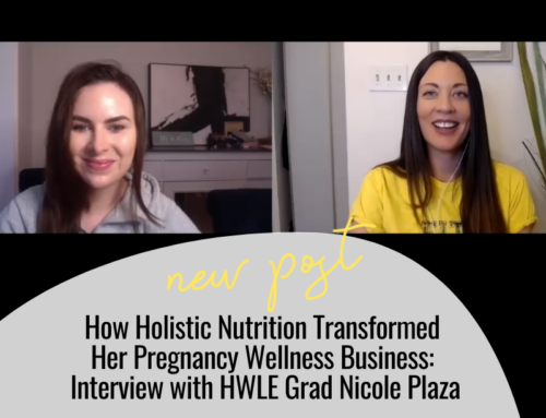 FIT CHICKS Chat Episode 361 – How Holistic Nutrition Transformed Her Pregnancy Wellness Business: Interview with HWLE Grad Nicole Plaza