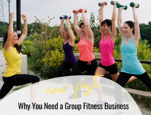 FIT CHICKS Chat Episode 365 – Why You Need a Group Fitness Business
