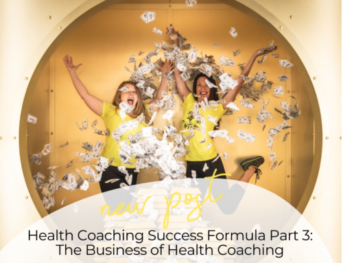 FIT CHICKS Chat Episode 371 –  Health Coaching Success Formula Part 3: The Business of Health Coaching