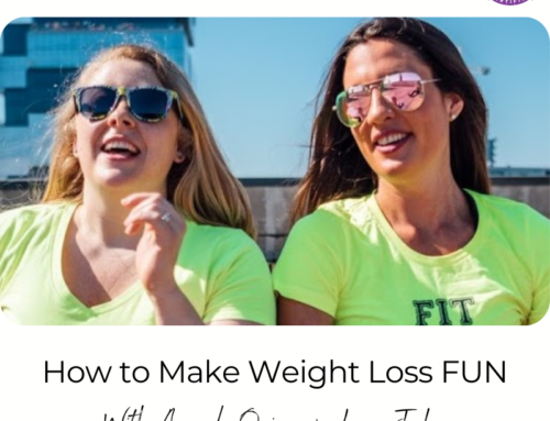 FIT CHICKS Chat Episode 379 – How to Make Weight Loss FUN