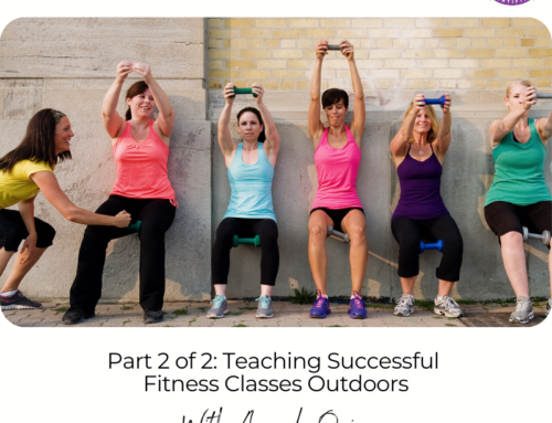 FIT CHICKS Chat Episode 385 – Part 2 of 2: Teaching Successful Fitness Classes Outdoors
