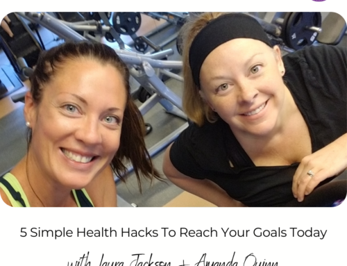 FIT CHICKS Chat Episode 404 – 5 Simple Health Hacks To Reach Your Goals Today