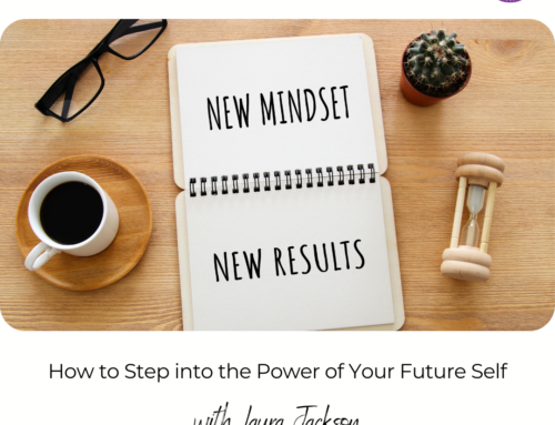 FIT CHICKS Chat Episode 405 – How to Step into the Power of Your Future Self