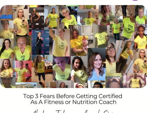 FIT CHICKS Chat Episode 406 – Top 3 Fears Before Getting Certified As A Fitness or Nutrition Coach